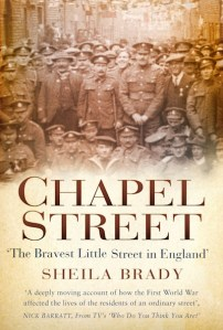 Front cover to 'Chapel Street' by Sheila Brady (History Press, 2017)
