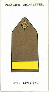 Player's Cigarettes card of the 'battle insignia' of 27th Division. This was narrow, yellow braid on the shoulder strap.