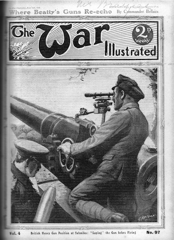 "Front cover of 'The War Illustrated', 24 June 1916. British Heavy Gun Position at Salonika: ""Laying"" the gun before firing."