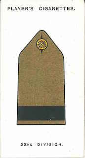Player's Cigarettes card of the 'battle insignia' of 22nd Division. This was narrow, black braid on the shoulder strap.