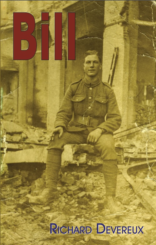 Front cover of 'Bill' by Richard Devereux, a collection of poems about his grandfather who served with the BSF in the Salonika campaign.