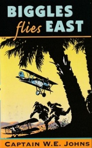 Cover image of 'Biggles Flies East' by W E Johns